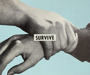 survive, quotes, and art image