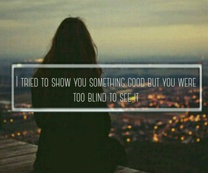 alone, good, and quotes image