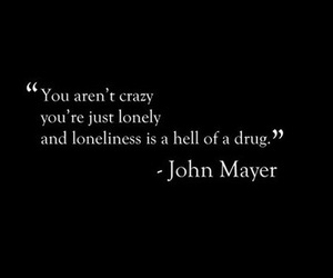 quotes, lonely, and crazy image
