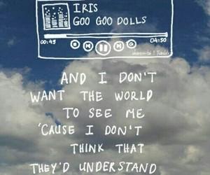 iris, music, and goo goo dolls image