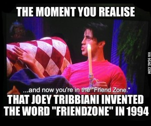 friends, joey tribbiani, and friendzone image