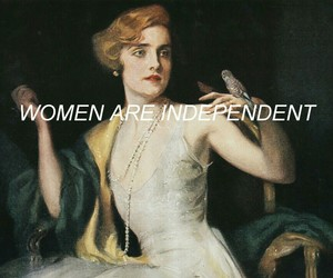 aesthetic, tumblr, and independent women image