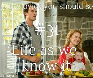life as we know it, love, and 500 movies you should see image