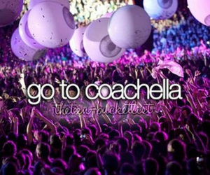 coachella and beforeidie image