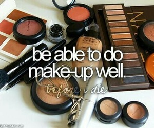 before i die, Dream, and makeup image
