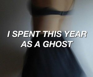 ghost, grunge, and quote image