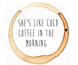 quotes, ed sheeran, and coffee image