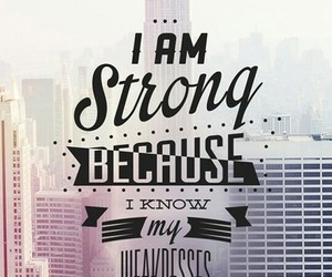 strong, quotes, and weakness image
