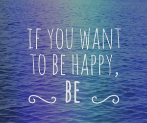 happy, quotes, and be image