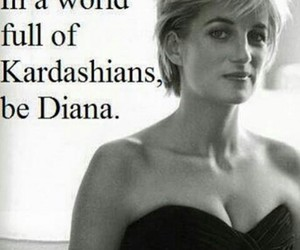 diana, quote, and kardashians image