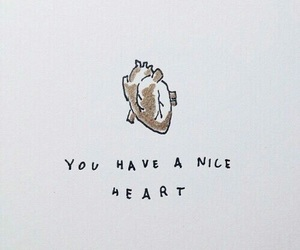 heart, quotes, and nice image