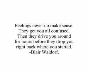 quotes, feelings, and blair waldorf image