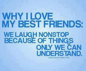 laugh, love, and best friends' image