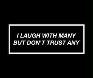 quotes, laugh, and trust image