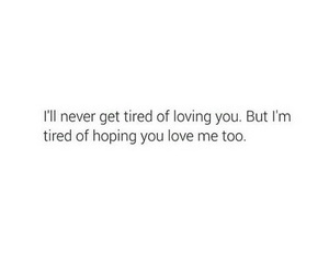 quote, tired, and love image