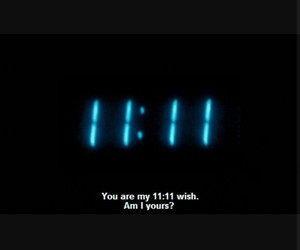 quotes, 11:11, and blue image