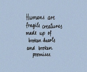 quotes, broken, and fragile image