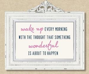 quotes, wonderful, and wake up image