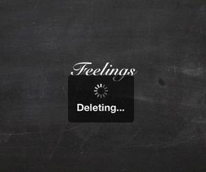 feelings, delete, and quotes image