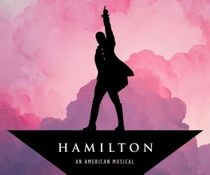 hamilton, musical, and broadway image
