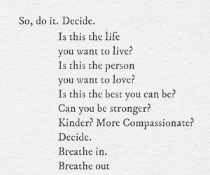 decide, frases, and life image