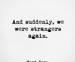 life, quotes, and strangers image