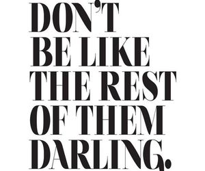 quotes, darling, and inspiration image