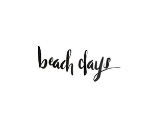 beach, days, and frases image