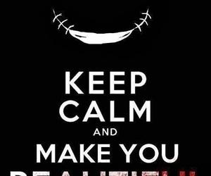 keep calm, jeff the killer, and creepypasta image