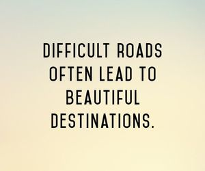 quotes, destination, and life image