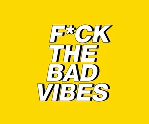 fuck, yellow, and vibes image