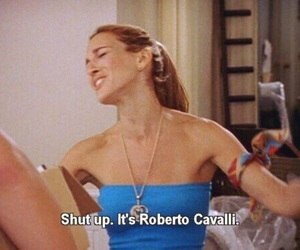 Carrie Bradshaw, quote, and funny image