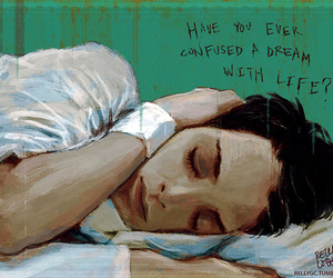 Dream, life, and art image
