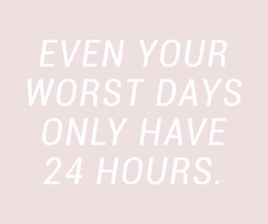 bad day, positive, and inspo image