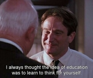 education, quotes, and dead poets society image
