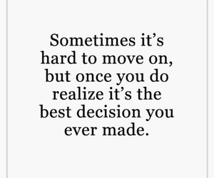 life, move on, and quote image