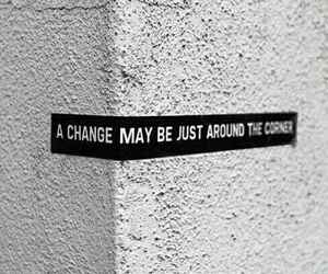 change, corner, and quotes image