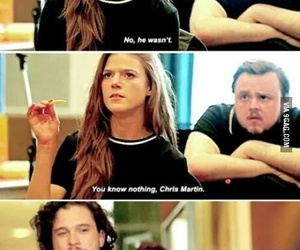 Chris Martin, you know nothing, and rose leslie image