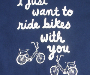bike, blue, and Lyrics image