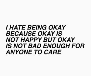 quotes, sad, and okay image