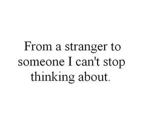 love, quote, and stranger image