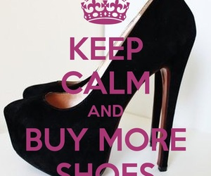 keep calm and shoes image