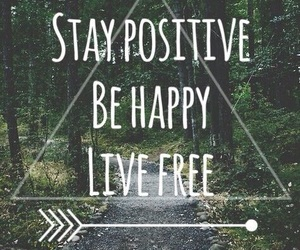 happy, positive, and free image