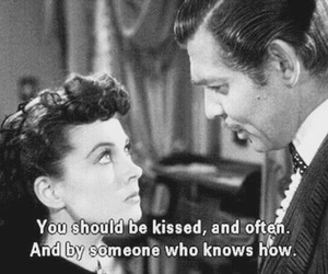 Gone with the Wind, kiss, and quotes image