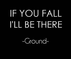 ground, quotes, and fall image