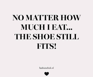 eat and the shoe always fits image