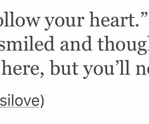 follow your heart, heartache, and heartbreak image