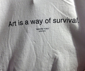 art, quotes, and survival image