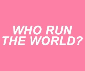 queen bey, run the world, and beyoncé image