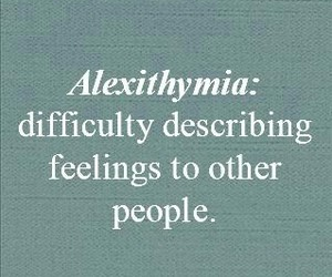 quote, feelings, and alexithymia image